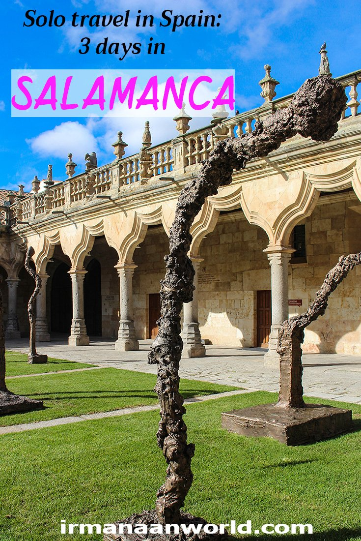 3 Weeks of Solo Travel in Spain: 3 days in Salamanca | Salamanca city break | A travel guide to Salamanca, Spain | 3 day itinerary Salamanca, Spain | How to spend 3 days in Salamanca
