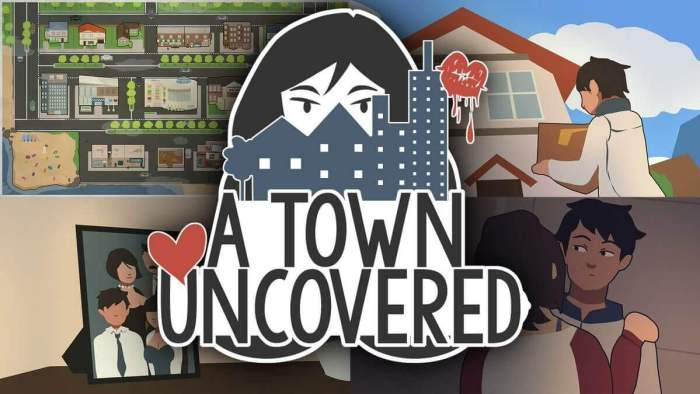 A town uncovered