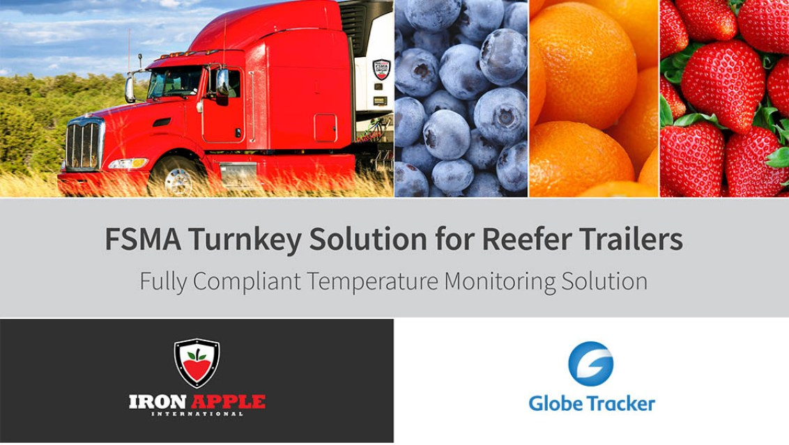 Iron Apple & Globe Tracker Turnkey FSMA Compliance Solution & Temperature Monitoring Solution