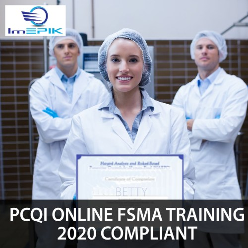 PCQI Online FSMA Training – 2020 Compliant