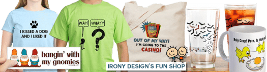 Irony Designs Shops on Cafepress