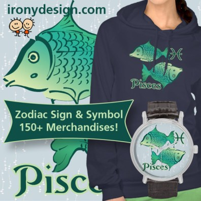Pisces Merchandise - The Fish. February 19 - March 20. Comparison with its symbol, the Fish: Pisces is symbolized by two fish swimming in opposite directions. The main color of Pisces is Sea Green. It's Element is Water.