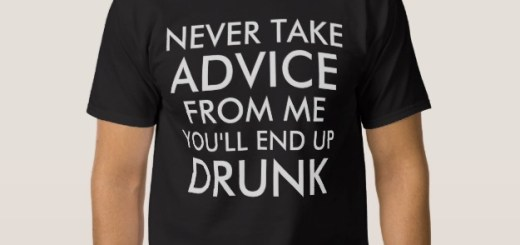 Never Take Advice From Me Shirts