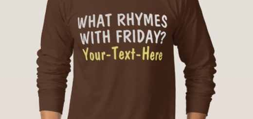 What Rhymes With Friday Shirts and Tees