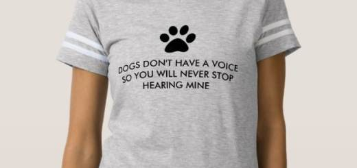 Dogs Don't Have a Voice Shirts and Tees