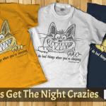 Cat Gets The Night Crazies