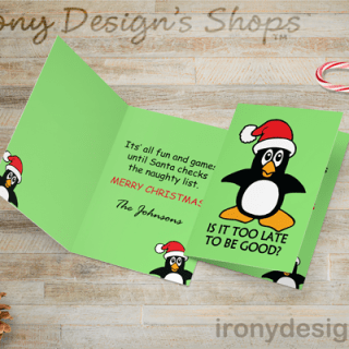 Is it too late to be good Christmas Penguin Gift Products