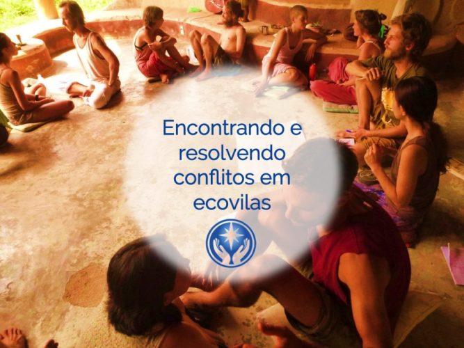 Aula 7. Encontrando e resolvendo conflitos em ecovilas