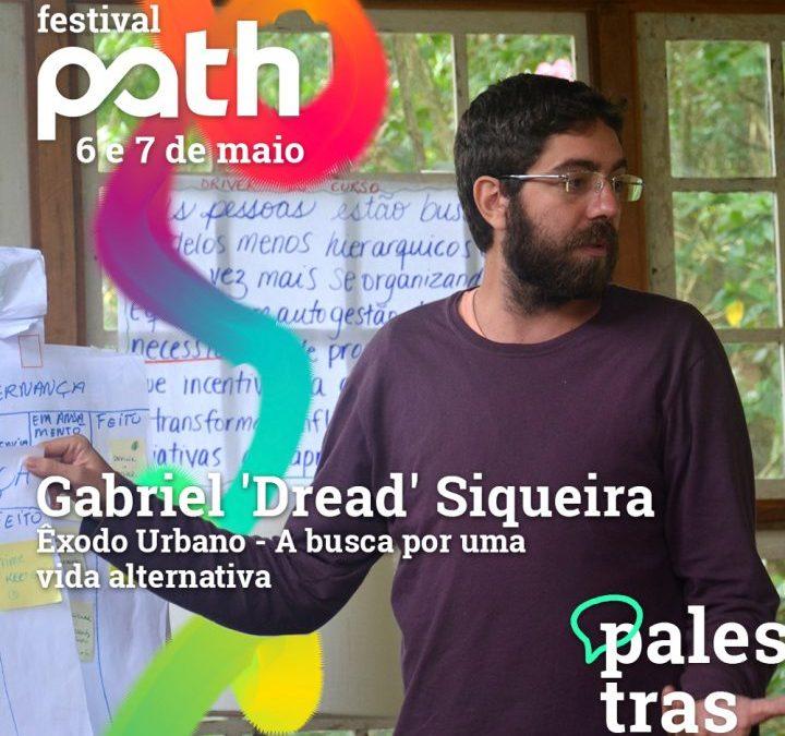 Êxodo Urbano, a busca por uma vida alternativa no Festival Path