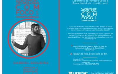 Workshop: Tecnologia com Foco em Transparência na UDESC em Balneário Camboriú