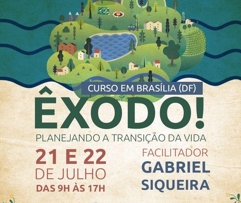 Êxodo! Planejando a Transição de Vida, curso em Brasília (DF)