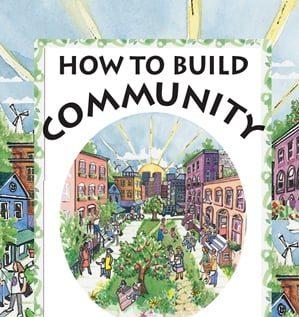 Como construir uma comunidade sem gastar dinheiro!