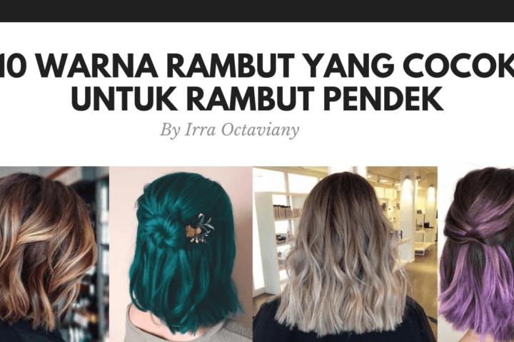 10 Warna Rambut Yang Cocok Untuk Rambut Pendek-min