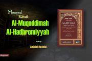 MENGENAL KITAB AL-MUQODDIMAH AL-HADHROMIYYAH KARYA ABDULLAH BAFADHL