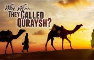WHY WERE THEY CALLED QURAYSH?