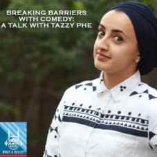 """What A Relief"" Podcast 53: Breaking Barriers with Comedy: A Talk with Tazzy Phe"
