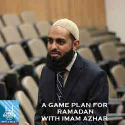 """""""What A Relief"""" Podcast 63 : A Game Plan for Ramadan"""