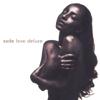Sade - Love Deluxe  artwork