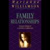 Marianne Williamson - Family Relationships (Unabridged) [Unabridged Nonfiction]  artwork