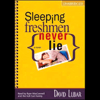 David Lubar - Sleeping Freshmen Never Lie (Unabridged)  artwork
