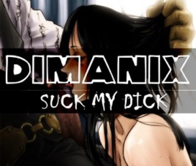 Suck My Dick Single Dimanx