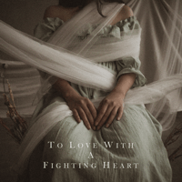 Natania Karin - To Love with a Fighting Heart