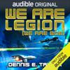 Dennis E. Taylor - We Are Legion (We Are Bob): Bobiverse, Book 1 (Unabridged)  artwork