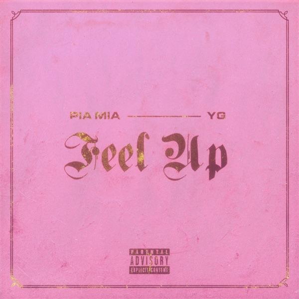 Pia Mia - Feel Up