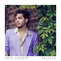 Download lagu Adam Lambert - Believe