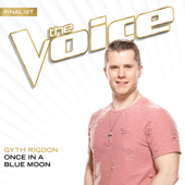 Once In A Blue Moon (The Voice Performance) - Gyth Rigdon