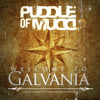 Puddle of Mudd - Welcome to Galvania  artwork