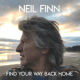 Download Neil Finn - Find Your Way Back Home (feat. Stevie Nicks & Christine McVie) MP3