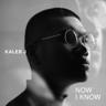 Kaleb J - Now I Know MP3