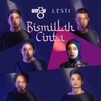 download lagu Ungu & Lesti - Bismillah Cinta