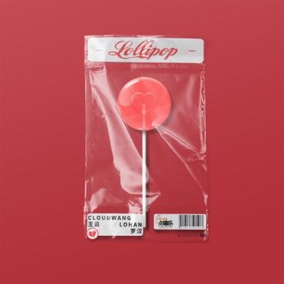 Cloud Wang - Lollipop (feat. 羅漢) - Single