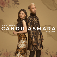 Maizura & JFlow - Candu Asmara