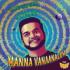 """Ghibran & Gold Devaraj - Mannavanaanalum (From """"Electro Folk Series with Ghibran"""") - Single"""