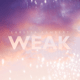 Download Lagu Larissa Lambert - Weak MP3