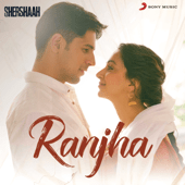 "Jasleen Royal & B. Praak - Ranjha (From ""Shershaah"")"