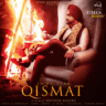 Ammy Virk - Qismat (feat. Sargun Mehta)