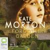 Kate Morton - The Forgotten Garden (Unabridged)  artwork
