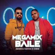 dennis-dj-megamix-do-baile-part-kevin-o-chris