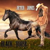Jeter Jones - Black Horse