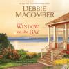 Debbie Macomber - Window on the Bay: A Novel (Unabridged)  artwork