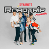 Roadtrip - Dynamite (Acoustic) - EP  artwork