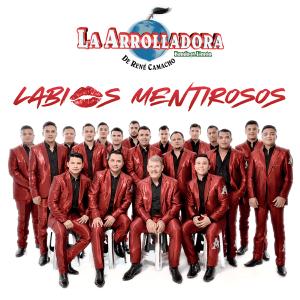 La Arrolladora Banda el Limón de René Camacho - Labios Mentirosos [iTunes Match AAC M4A] ( Album2019)