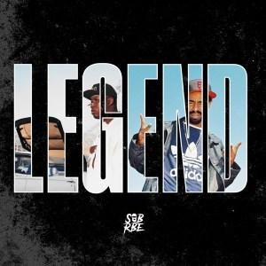 SOB X RBE - Legend