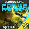 Dennis E. Taylor - For We Are Many: Bobiverse, Book 2 (Unabridged)  artwork