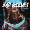 Bad Wolves - Sober
