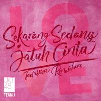 Tadaima Renaichuu (Sekarang Sedang Jatuh Cinta) - JKT48
